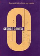 The Complete Works of George Orwell  Down and out in Paris and London