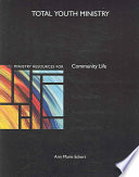 Ministry Resources for Community Life
