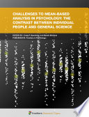 Challenges To Mean Based Analysis In Psychology The Contrast Between Individual People And General Science