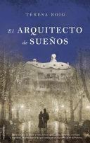 El Arquitecto de los Suenos = Architect of Dreams