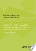 Industrie 4.0 / Made in China 2025 - Gesellschaftswissenschaftliche Perspektiven auf Digitalisierung in Deutschland und China