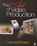 The Art of Video Production