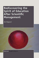 Rediscovering the Spirit of Education After Scientific Management