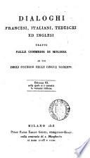 Dialoghi francesi  italiani  tedeschi ed inglesi tratti dalle commedie di Moliere  Ed  xi  corretta