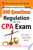 McGraw Hill Education 500 Regulation Questions for the CPA Exam