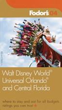 Walt Disney World Resort  Universal Orlando  and Central Florida 2004