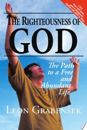 The righteousness of God : the path to a free and abundant life - ISBN:9789619191712