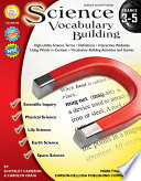 Science Vocabulary Building, Grades 3 - 5