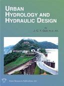 Urban Hydrology and Hydraulic Design