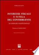 Interesse fiscale e tutela del contribuente