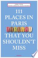111 Places in Paris That You Shouldn t Miss