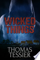 Wicked Things : the surface. but as investigator jack carlson...
