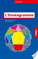 Abc De L'ennéagramme - Votre Personnalité Enfin Révélée par Eric Salmon