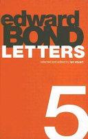 Edward Bond Letters