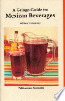 A Gringo Guide to  Mexican Beverages