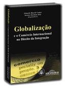 Globalização e o comércio internacional no direito da integração