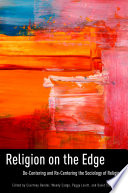 illustration Religion on the Edge, De-centering and Re-centering the Sociology of Religion