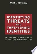 Identifying Threats and Threatening Identities