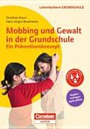 Mobbing und Gewalt in der Grundschule   ein Pr  ventionskonzept