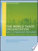 The World Trade Organization Millennium Round
