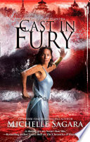 Cast In Fury  The Chronicles of Elantra  Book 4