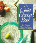 The Filet Crochet Book