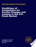 Conditions of Competition of Certain Oranges and Lemons in the Fresh U S  Market  Inv  332 469