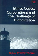Ethics Codes  Corporations  and the Challenge of Globalization