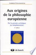 Aux origines de la philosophie européenne