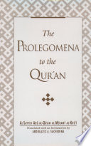 Prolegomena To The Qur'an : presents al-khui's comprehensive introduction to the...