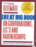 Ultimate Book of Forming Corps  LLCs  Partnerships   Sole Proprietorships