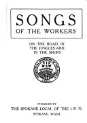 Industrial Workers of the World Songs to Fan the Flames of Discontent