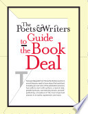 The Poets   Writers Guide to the Book Deal