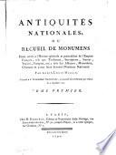 Antiquit  s nationales  ou  Recueil de monumens