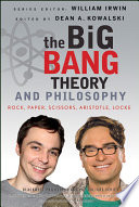 The Big Bang Theory and Philosophy
