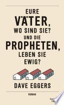 Eure V  ter  wo sind sie  Und die Propheten  leben sie ewig