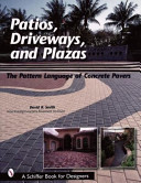 Patios  Driveways  and Plazas