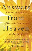 Answers From Heaven : if there is an afterlife and if it...