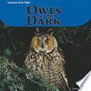 Owls in the Dark