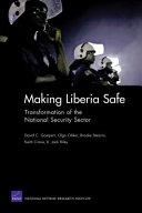 Making Liberia Safe