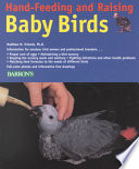 Hand feeding and Raising Baby Birds