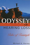 Odyssey Of Hearing Loss