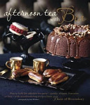 Aftenoon Tea With Bea : wow-factor. with sweet treats - decadent...