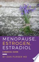 Menopause Estrogen Estradiol A Medical Guide