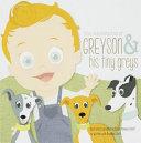 The Adventures of Greyson & His Tiny Greys