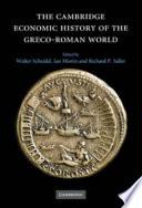 The Cambridge Economic History of the Greco Roman World