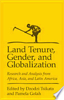 Land Tenure  Gender and Globalisation