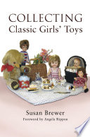 Collecting Classic Girls  Toys