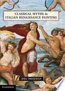 Classical Myths in Italian Renaissance Painting