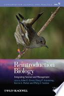 Reintroduction Biology Reintroduction Biology Beyond The Considerable Progress Made